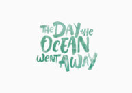 The Day the Ocean Went Away by Adam Carter