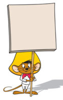 Speedy Gonzales holding sign by Jon Rogers