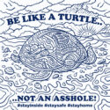 Be Like a Turtle by IDRO51