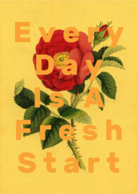 Every Day is a Fresh Start by Laura Redburn