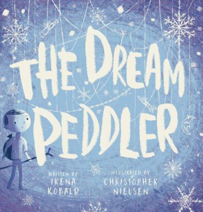 The Dream Peddler by Christopher Nielsen